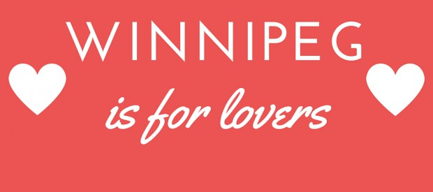 Five Ways to Have a Super Romantic Valentine's Day in Winnipeg
